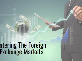 Entering The Foreign Exchange Markets