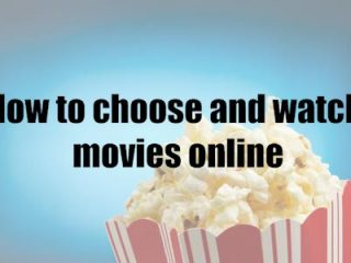 How to choose and watch movies online